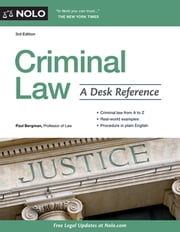 Criminal Law - A Desk Reference ebook by Paul Bergman, J.D.