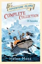 Adventure Island Complete 14-Book Collection ebook by