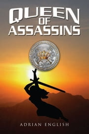Queen of Assassins ebook by Adrian English