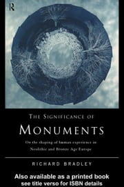 The Significance of Monuments ebook by Bradley, Richard