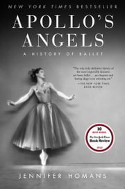 Apollo's Angels - A History of Ballet ebook by Kobo.Web.Store.Products.Fields.ContributorFieldViewModel