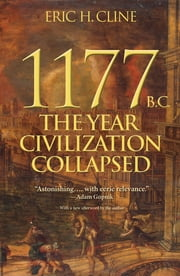 1177 B.C. - The Year Civilization Collapsed ebook by Kobo.Web.Store.Products.Fields.ContributorFieldViewModel