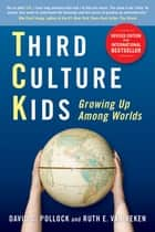 Third Culture Kids ebook by David  C. Pollock,Ruth E. Van Reken