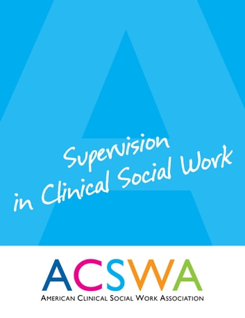 Supervision In Clinical Social Work ebook by Robert Booth