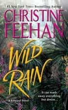 Wild Rain ebook by Christine Feehan