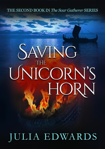Saving the Unicorn's Horn ebook by Julia Edwards