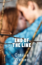 End of the Line ebook by Ottilie Weber