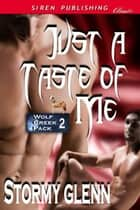 Just A Taste Of Me ebook by
