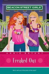 Freaked Out ebook by Annie Bryant