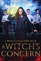 A Witch's Concern ebook by