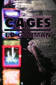 Cages: A Short Story ebook by Ed Gorman