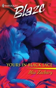 Yours in Black Lace ebook by Mia Zachary