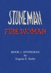 Stoneman Firewoman ebook by Eugene E. Stoltz