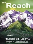 T H E R E a C H ebook by Robert Milton
