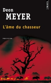 L'Ame du chasseur ebook by Deon Meyer