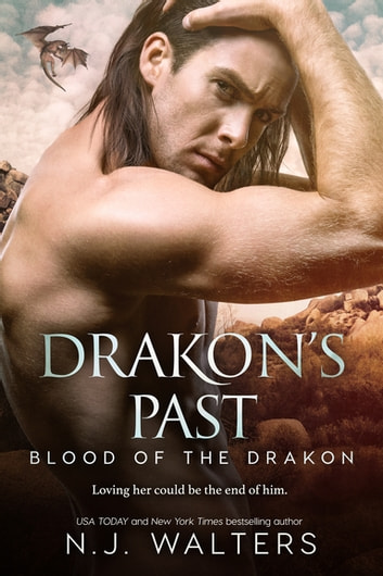Drakon's Past ebook by N.J. Walters