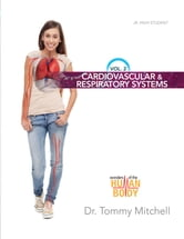 Introduction to Anatomy & Physiology Volume 2: Cardiovascular and  Respiratory Systems