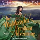 The Highlanders Excellent Adventure audiobook by