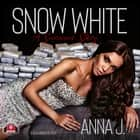 Snow White - A Survival Story audiobook by Anna J.