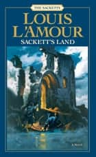 Sackett's Land ebook by Louis L'Amour