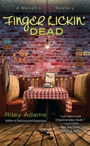 Finger Lickin' Dead ebook by Riley Adams