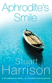 Aphrodite's Smile ebook by Stuart Harrison