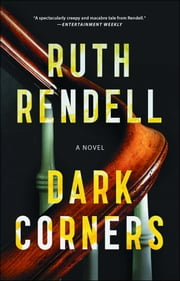 Dark Corners - A Novel ebook by Ruth Rendell