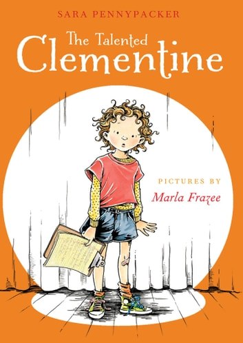 Talented Clementine, The ebook by Sara Pennypacker