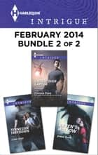 Harlequin Intrigue February 2014 - Bundle 2 of 2 ebook by Cynthia Eden,Lena Diaz,Jenna Ryan