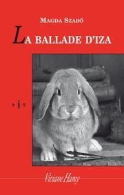 La Ballade d'Iza ebook by Magda Szabó