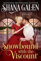 Snowbound with the Viscount ebook by