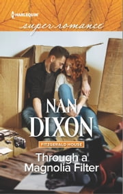 Through a Magnolia Filter ebook by Nan Dixon