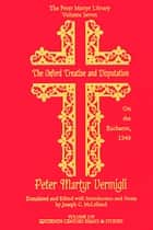 The Oxford Treatise and Disputation on the Eucharist, 1549 ebook by Joseph C. McLelland