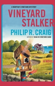 Vineyard Stalker - Martha's Vineyard Mystery #18 ebook by Philip R. Craig