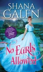 No Earls Allowed ebook by Shana Galen
