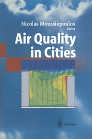 Air Quality in Cities ebook by Nicolas Moussiopoulos