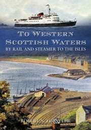 To Western Scottish Water ebook by Robert N. Forsythe