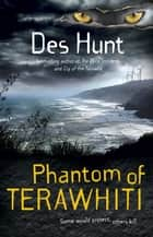 Phantom of Terawhiti ebook by Des Hunt
