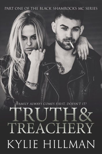 Truth & Treachery ebook by Kylie Hillman