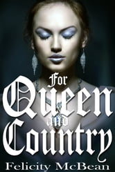 For Queen and Country ebook by Felicity McBean