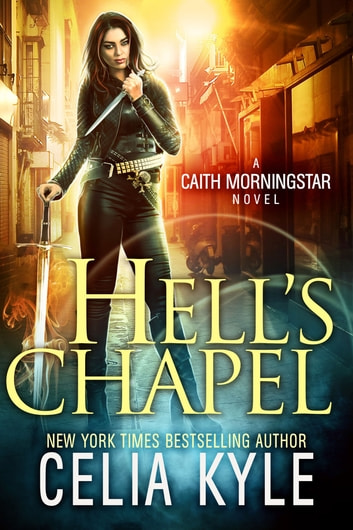 Hell's Chapel ebook by Celia Kyle