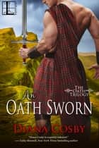 An Oath Sworn ebook door Diana Cosby