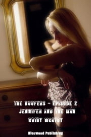 The Hoofers: Jennifer And The Man ebook by Bridy McAvoy