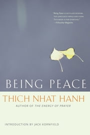 Being Peace ebook by Thich Nhat Hanh,Jack Kornfield