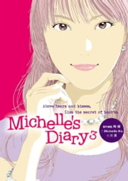 Michelle's Diary 3 ebook by 川頁、陶傑、Michelle Ko
