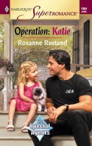 Operation: Katie ebook by Roxanne Rustand