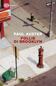 Follie di Brooklyn ebook by Paul Auster