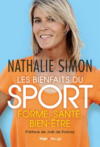 Les bienfaits du sport ebook by Nathalie Simon,Joel de Rosnay