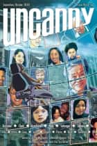 Uncanny Magazine Issue 36 - September/October 2020 ebook by Lynne M. Thomas, Michael Damian Thomas, T. Kingfisher,...