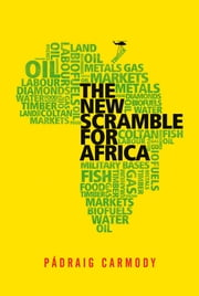 The New Scramble for Africa ebook by Pádraig Carmody